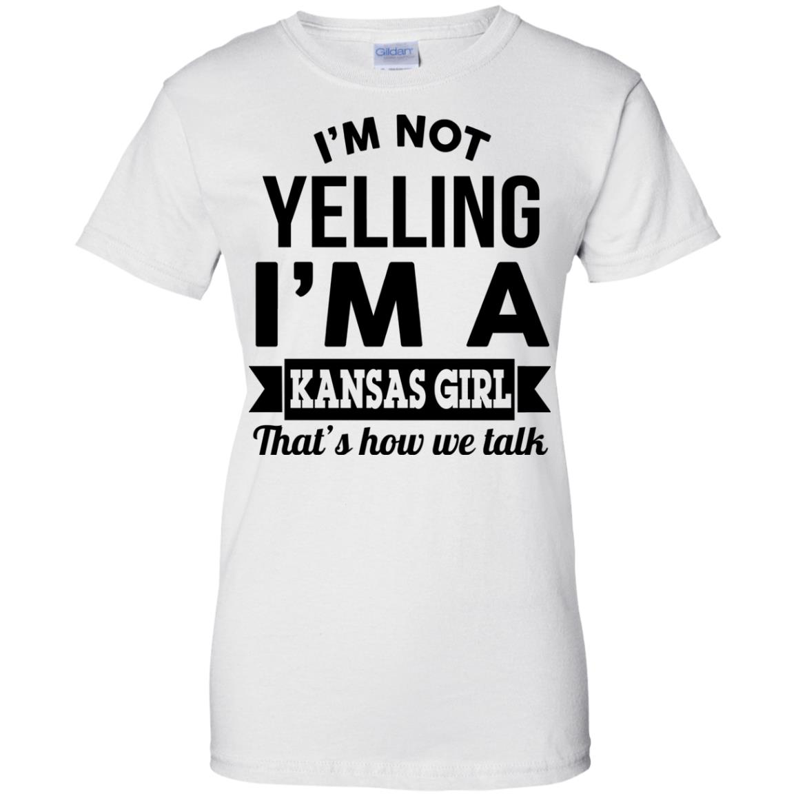 image 182px I'm Not Yelling I'm A Kansas Girl That's How We Talk T Shirts
