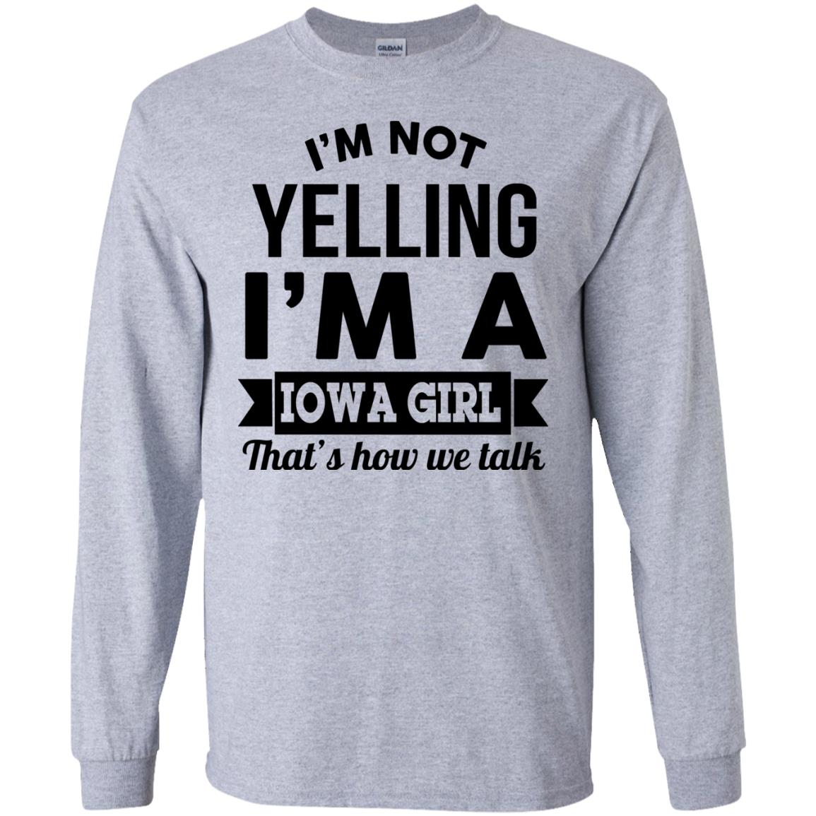 image 186px I'm Not Yelling I'm A Iowa Girl That's How We Talk T Shirts, Hoodies