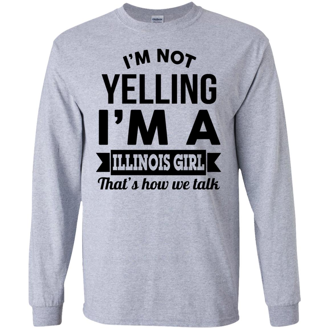 image 208px I'm Not Yelling I'm A Illinois Girl That's How We Talk T Shirts, Hoodies