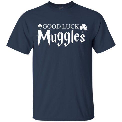 image 21 490x490px Good Luck Muggles T Shirts