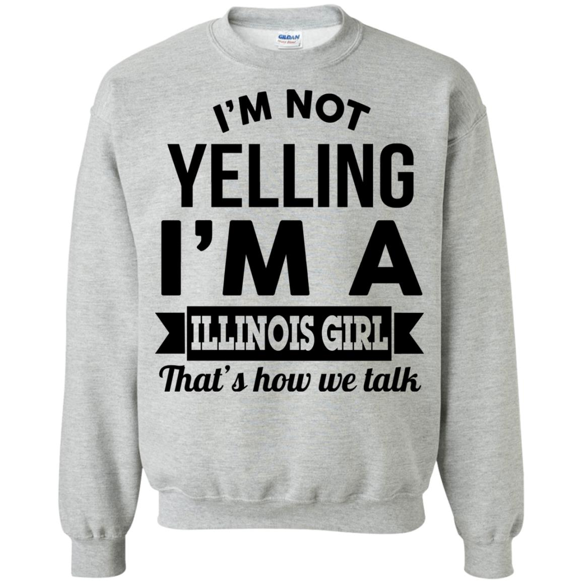 image 212px I'm Not Yelling I'm A Illinois Girl That's How We Talk T Shirts, Hoodies
