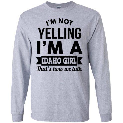 image 274 490x490px I'm Not Yelling I'm A Idaho Girl That's How We Talk T Shirts, Hoodies
