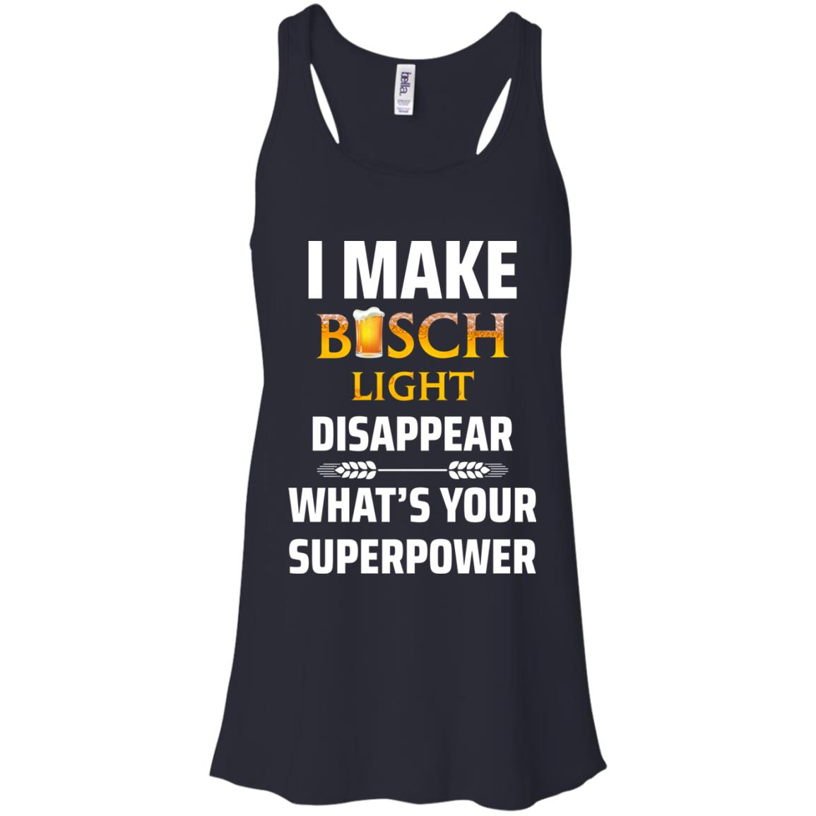 image 31px I Make Busch Light Disappear What's Your Superpower T Shirts
