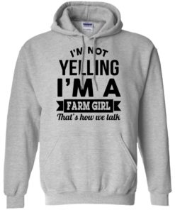 image 320 247x296px I'm Not Yelling I'm A Farm Girl That's How We Talk T Shirts, Hoodies, Tank Top
