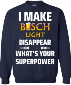image 37 247x296px I Make Busch Light Disappear What's Your Superpower T Shirts