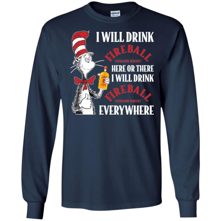 image 100 768x768px I Will Drink Fireball Here or There T Shirts, Hoodies, Tank Top
