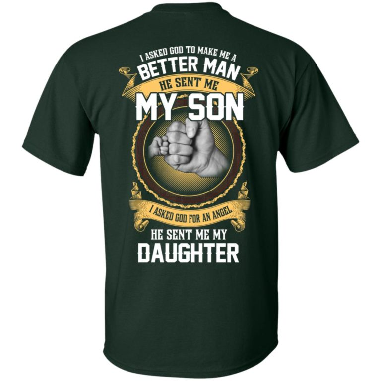 image 108 768x768px Better man god sent me my son, angel he sent me my daughter t shirt