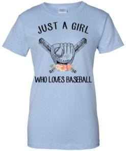 image 142 247x296px Just A Girl Who Loves Baseball T Shirts, Hoodies, Sweatshirt