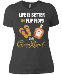 image 193 247x296px Life Is Better In Flip Flops With Crown Royal T Shirts, Hoodies
