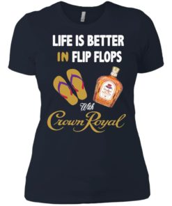 image 194 247x296px Life Is Better In Flip Flops With Crown Royal T Shirts, Hoodies