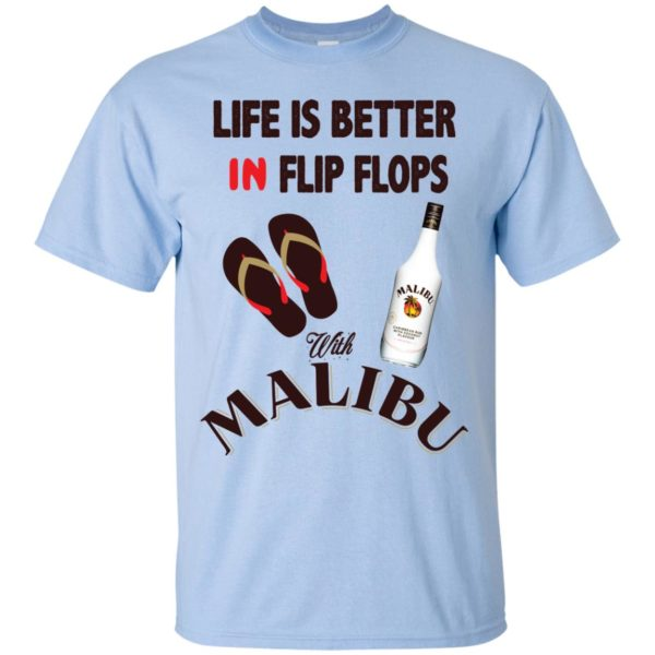 image 210 600x600px Life Is Better In Flip Flops With Malibu Rum T Shirts, Hoodies, Tank Top