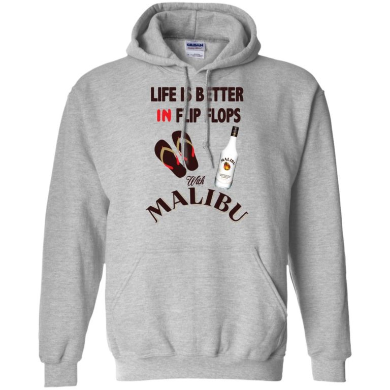 image 211 768x768px Life Is Better In Flip Flops With Malibu Rum T Shirts, Hoodies, Tank Top