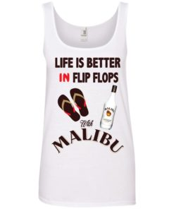image 215 247x296px Life Is Better In Flip Flops With Malibu Rum T Shirts, Hoodies, Tank Top