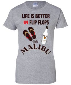 image 216 247x296px Life Is Better In Flip Flops With Malibu Rum T Shirts, Hoodies, Tank Top