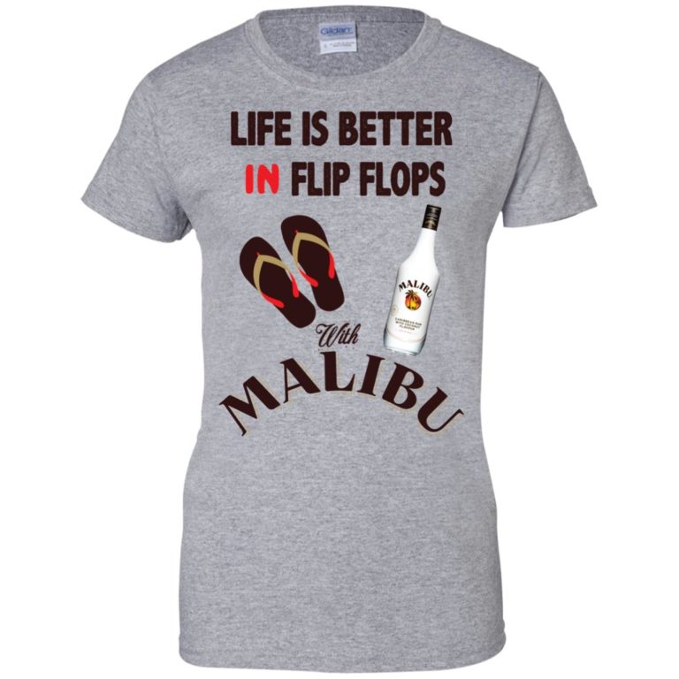 image 216 768x768px Life Is Better In Flip Flops With Malibu Rum T Shirts, Hoodies, Tank Top