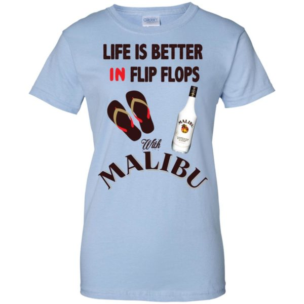 image 218 600x600px Life Is Better In Flip Flops With Malibu Rum T Shirts, Hoodies, Tank Top