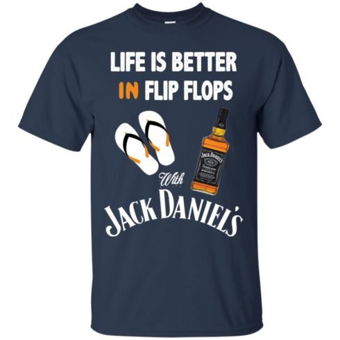 image 220 490x490px Life Is Better In Flip Flops With Jack Daniel's T Shirts, Hoodies