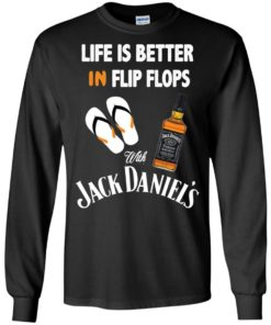 image 223 247x296px Life Is Better In Flip Flops With Jack Daniel's T Shirts, Hoodies