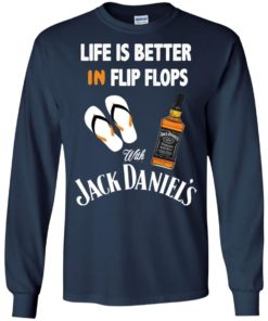 image 224 247x296px Life Is Better In Flip Flops With Jack Daniel's T Shirts, Hoodies