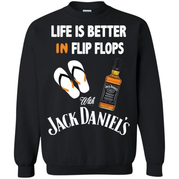 image 227 600x600px Life Is Better In Flip Flops With Jack Daniel's T Shirts, Hoodies
