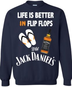 image 228 247x296px Life Is Better In Flip Flops With Jack Daniel's T Shirts, Hoodies