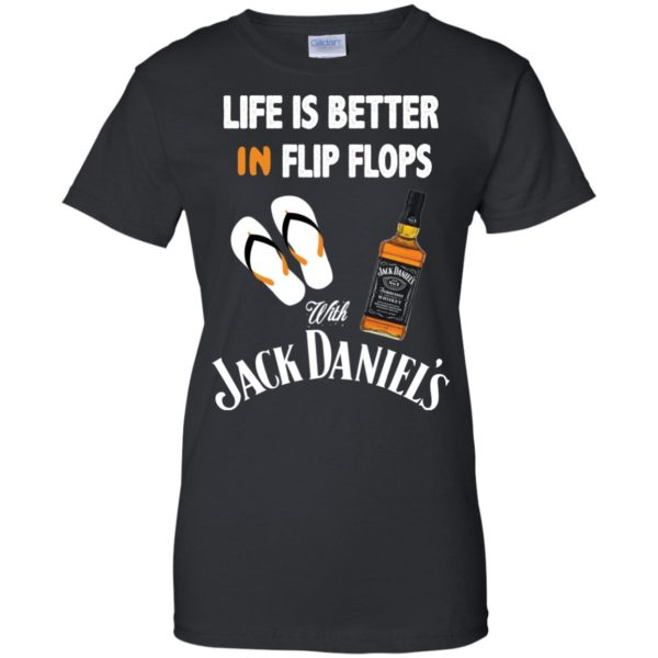image 229 600x600px Life Is Better In Flip Flops With Jack Daniel's T Shirts, Hoodies