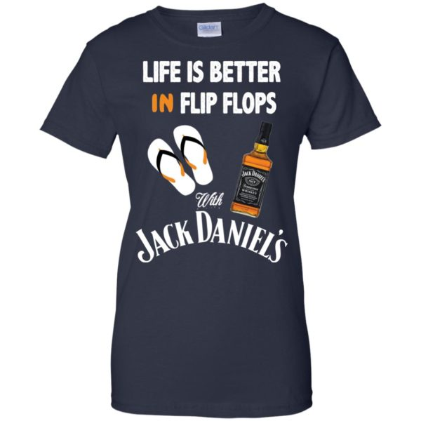 image 230 600x600px Life Is Better In Flip Flops With Jack Daniel's T Shirts, Hoodies