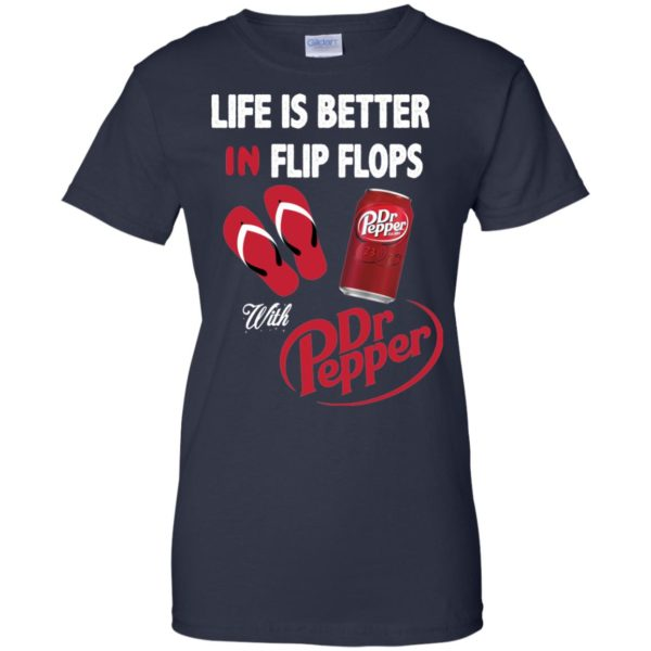 image 242 600x600px Life Is Better In Flip Flops With Dr Pepper T Shirts, Hoodies, Tank Top