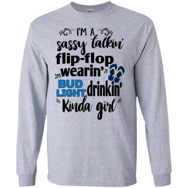 image 258 600x600px I'm a sassy talkin flip flop wearin bud light drinkin kinda girl t shirts