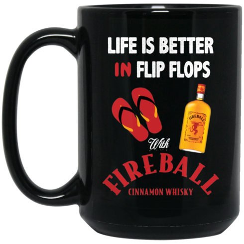 image 3 490x490px Life Is Better In Flip Flops With Firebal Mug