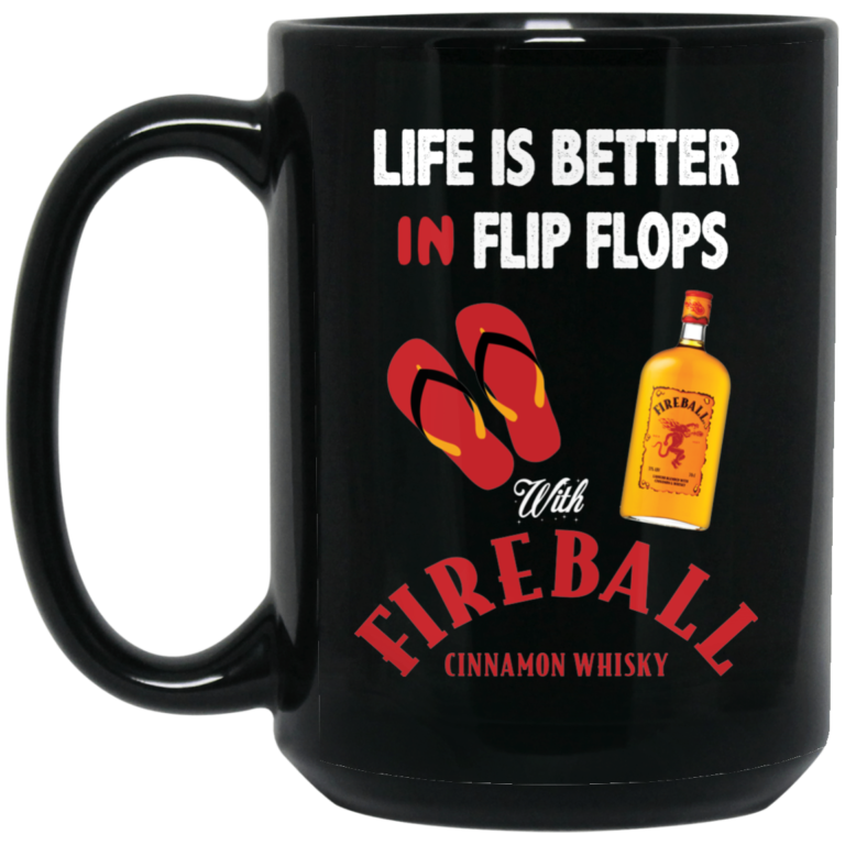 image 3 768x768px Life Is Better In Flip Flops With Firebal Mug