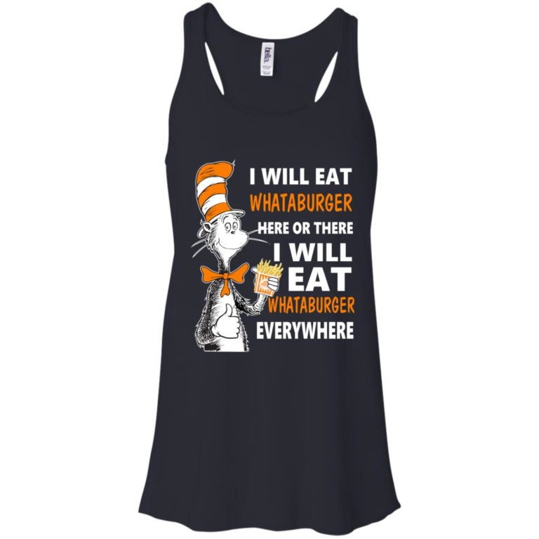 image 74 768x768px I Will Eat Whataburger Here Or There T Shirts, Hoodies, Tank Top