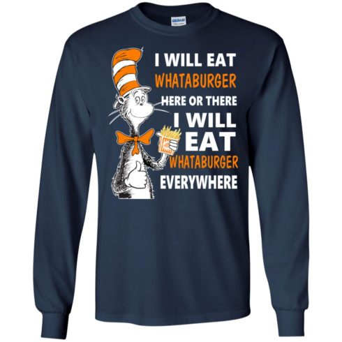 image 76 490x490px I Will Eat Whataburger Here Or There T Shirts, Hoodies, Tank Top