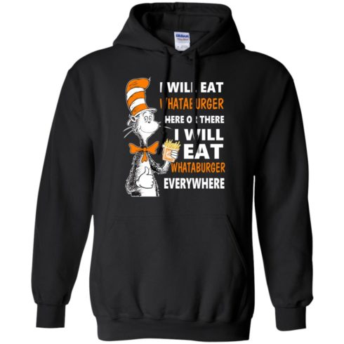 image 77 490x490px I Will Eat Whataburger Here Or There T Shirts, Hoodies, Tank Top