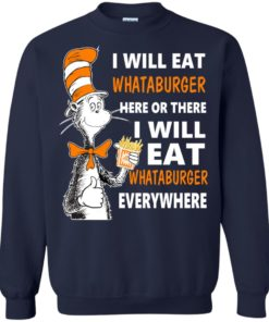 image 80 247x296px I Will Eat Whataburger Here Or There T Shirts, Hoodies, Tank Top