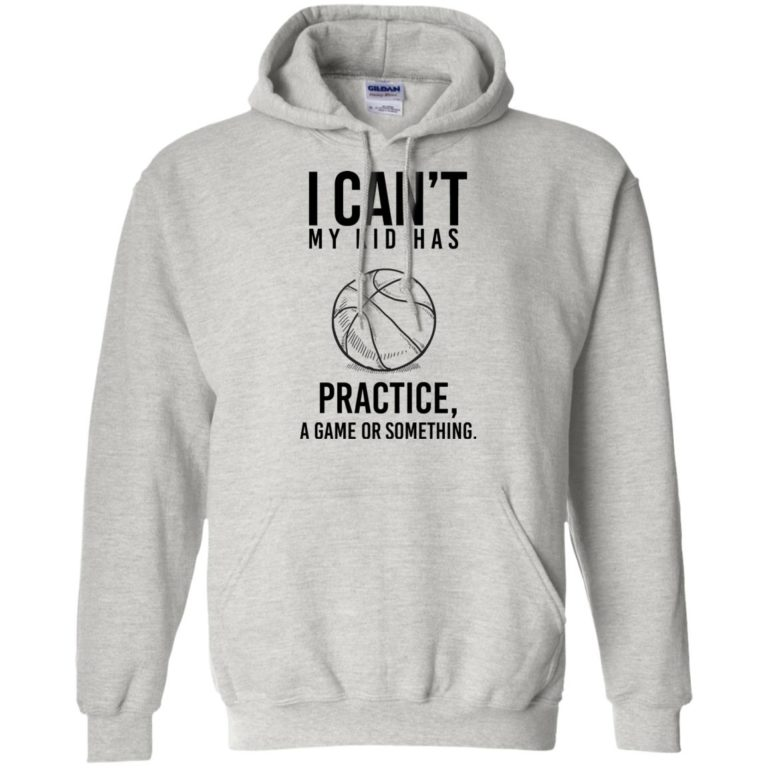 image 89 768x768px I Can't My Kid Has Practice A Game Or Something T Shirts