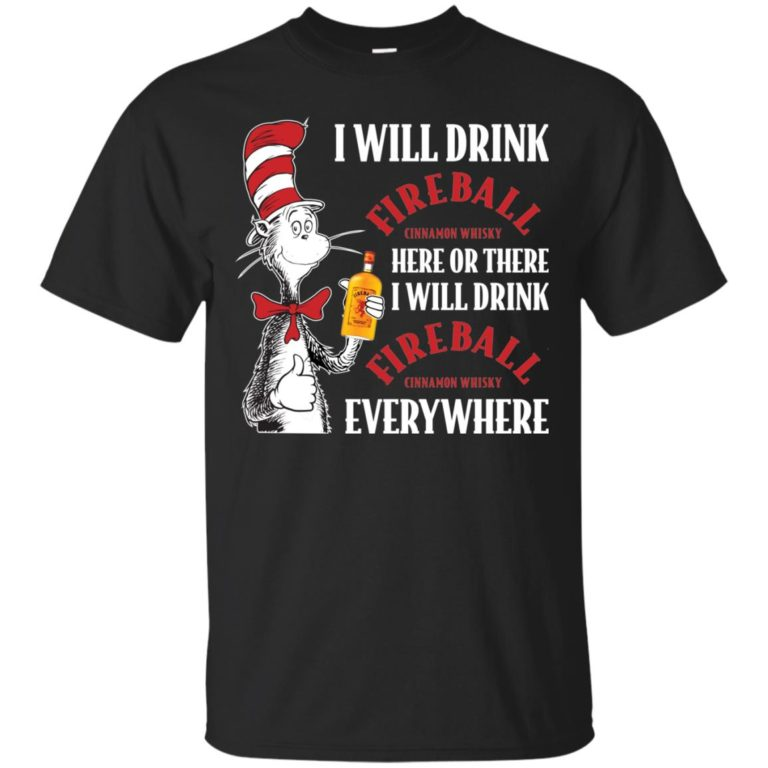 image 95 768x768px I Will Drink Fireball Here or There T Shirts, Hoodies, Tank Top