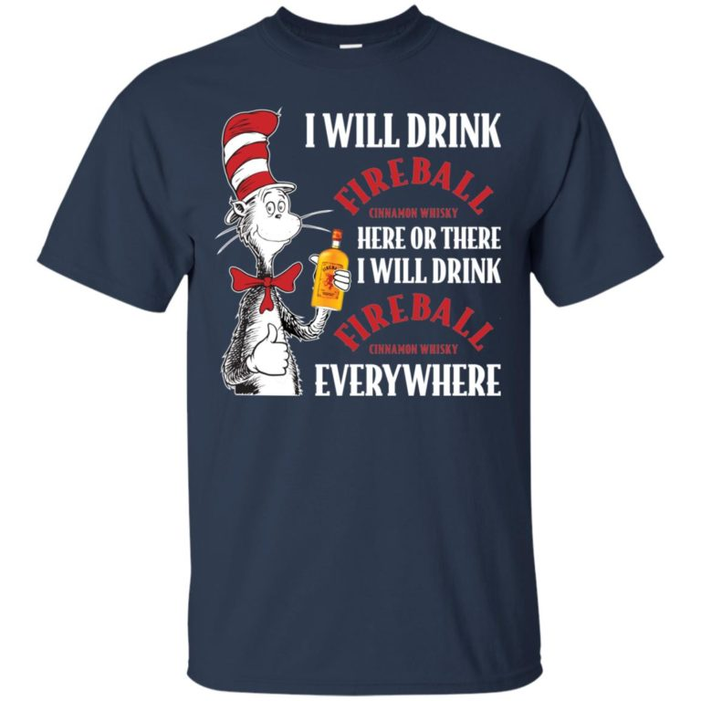 image 96 768x768px I Will Drink Fireball Here or There T Shirts, Hoodies, Tank Top