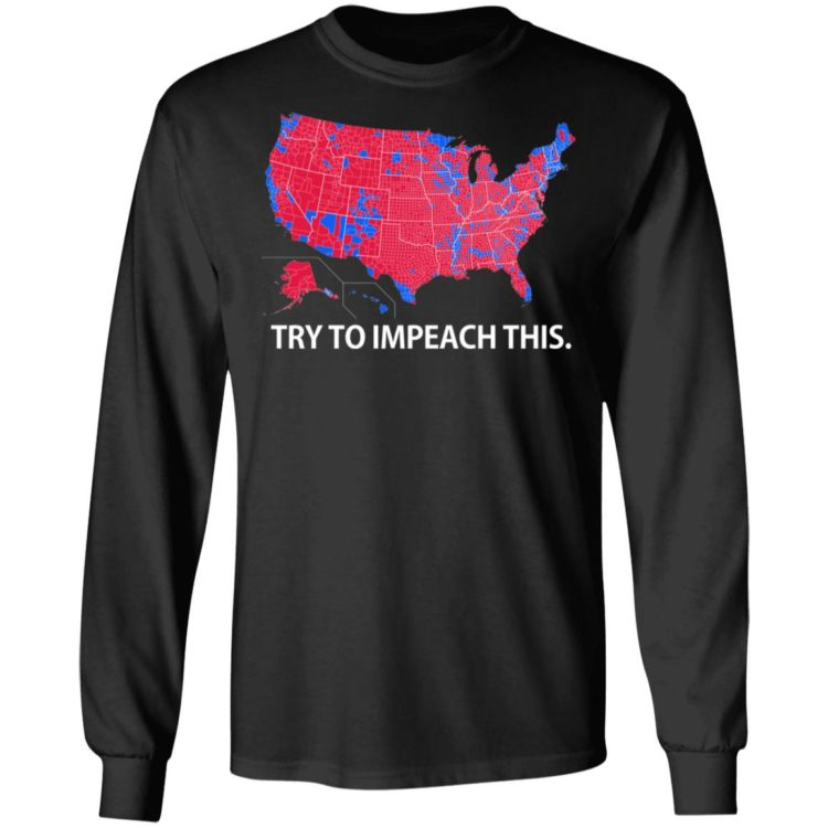 redirect 6 750x750px Try To Impeach This USA Election Map Trump Shirt