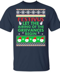 redirect 1370 247x296px Festivus Airing of the grievances begin Non Christmas Shirt