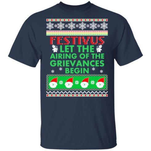 redirect 1370 490x490px Festivus Airing of the grievances begin Non Christmas Shirt