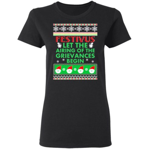 redirect 1371 490x490px Festivus Airing of the grievances begin Non Christmas Shirt