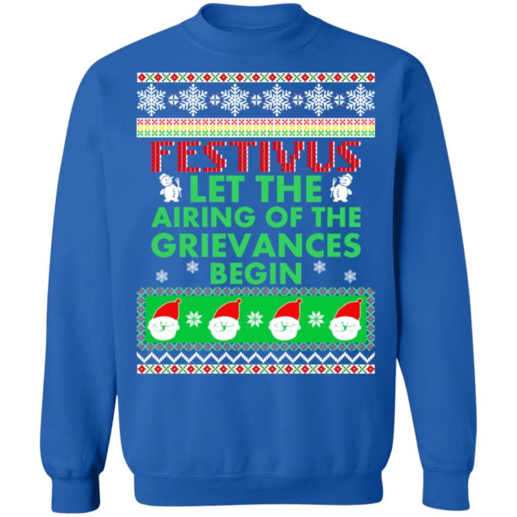 redirect 1378 750x750px Festivus Airing of the grievances begin Non Christmas Shirt