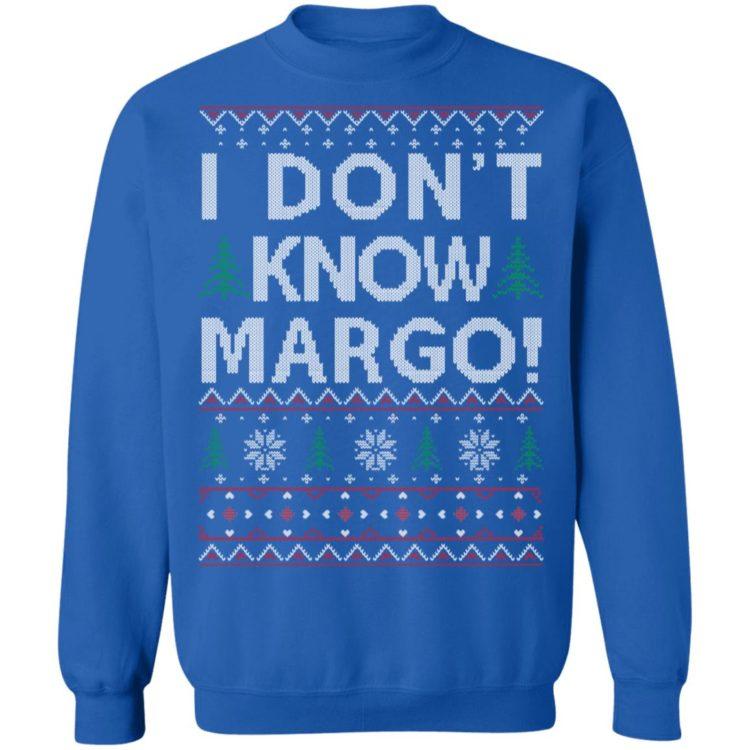 redirect 1487 750x750px I Dont Know Margo Christmas Shirt