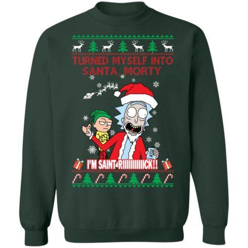 redirect 1507 490x490px I Turned Myself Into Santa Morty I'm Saint Riiiiick Christmas Shirt