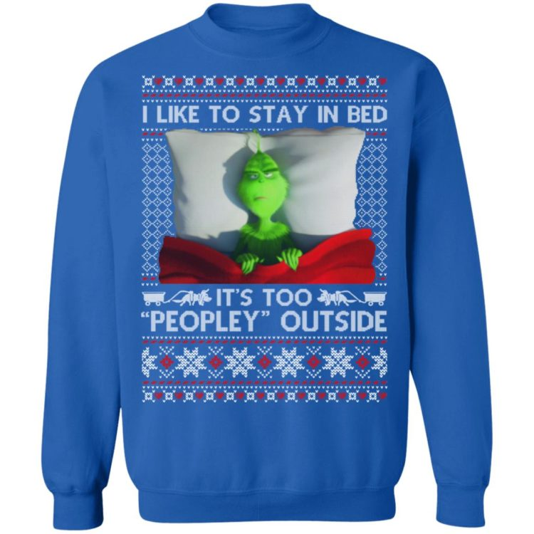 redirect 1527 750x750px I Like To Stay In Bed Grinch Christmas Shirt