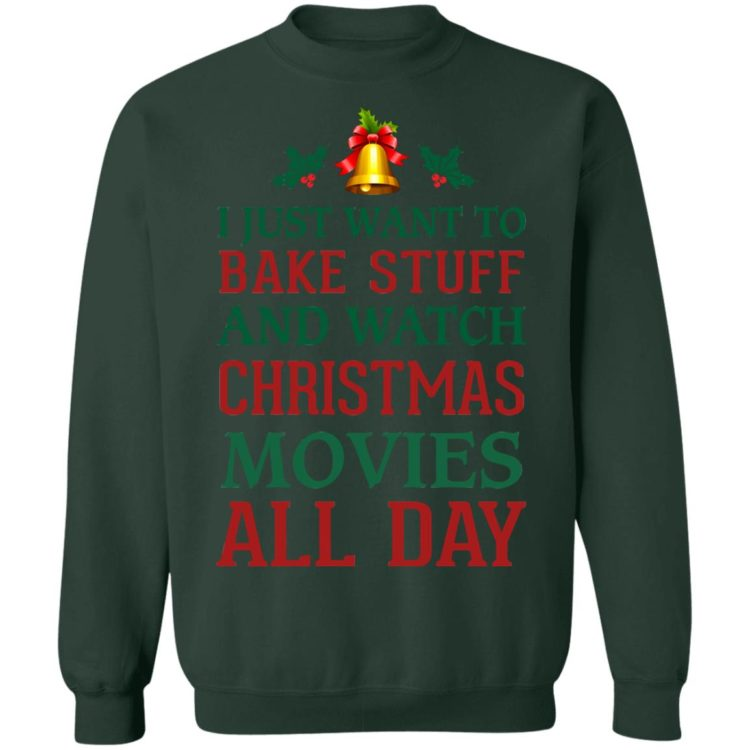 redirect 1547 750x750px I Just Want To Bake Stuff And Watch Christmas Movies All Day Shirt