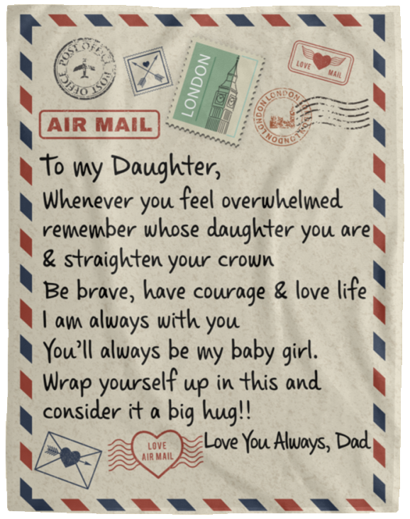 redirect 50px To My Daughter Air Mail, Love You Always Dad Blanket