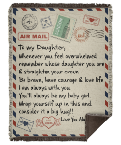 redirect 51 247x296px To My Daughter Air Mail, Love You Always Dad Blanket