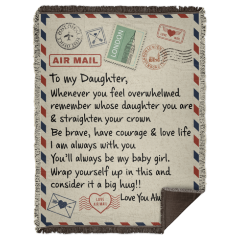 redirect 51 490x490px To My Daughter Air Mail, Love You Always Dad Blanket